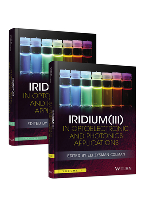 Iridium(III) in Optoelectronic and Photonics Applications, 2 Volume Set