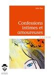 Confessions intimes et amoureuses