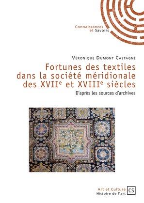 Fortunes des textiles dans la société méridionale des XVIIe et XVIIIe siècles