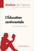 L'Éducation sentimentale de Gustave Flaubert (Analyse de l'oeuvre)