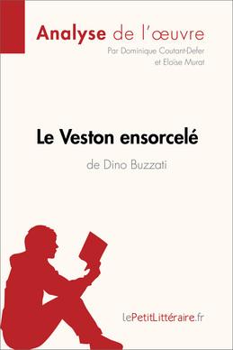 Le Veston ensorcelé de Dino Buzzati (Analyse de l'oeuvre)