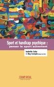 Sport et handicap psychique : Penser le sport autrement