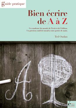 Bien écrire de A à Z
