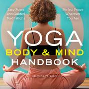 Yoga Body and Mind Handbook
