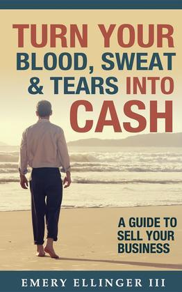 Turn Your Blood, Sweat & Tears Into Cash