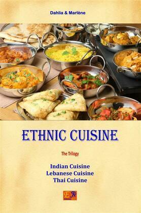 Ethnic Cuisine - The Trilogy