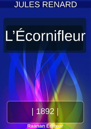 L'ÉCORNIFLEUR