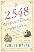 The 2,548 Wittiest Things Anybody Ever Said