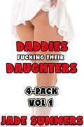 Daddies Fucking Their Daughters - Daddy Daughter Incest Taboo Gang Bang Menage Drugged Sex Mind Control Punishment Breeding Creampie Cum Dump Anal Oral