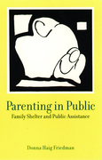 Parenting in Public: Family Shelter and Public Assistance