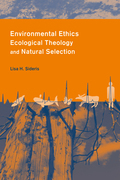 Environmental Ethics, Ecological Theology and Natural Selection: Suffering and Responsibility
