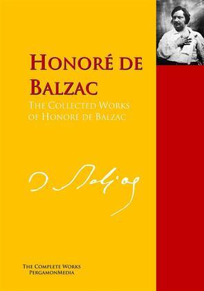 The Collected Works of Honoré de Balzac