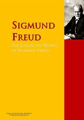 The Collected Works of Sigmund Freud