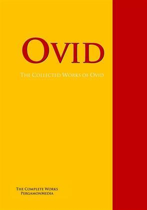 The Collected Works of Ovid