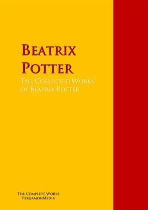 The Collected Works of Beatrix Potter