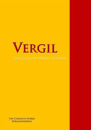 The Collected Works of Virgil