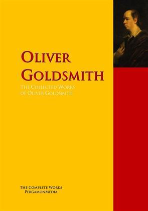 The Collected Works of Oliver Goldsmith