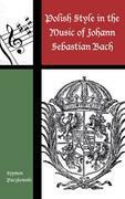 Polish Style in the Music of Johann Sebastian Bach