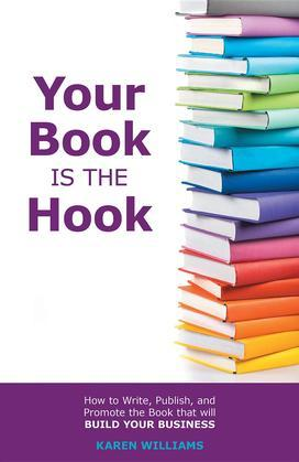 Your Book is the Hook
