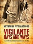 Vigilante Days and Ways