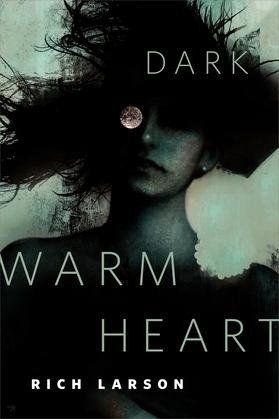 Dark Warm Heart