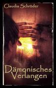 Dämonisches Verlangen