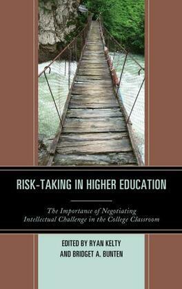 Risk-Taking in Higher Education