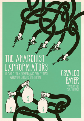 The Anarchist Expropriators