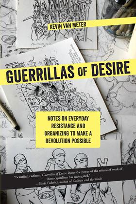 Guerrillas of Desire