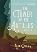 The Tower of the Antilles