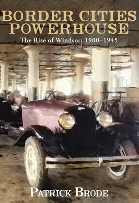 Border Cities Powerhouse: 1901-1945