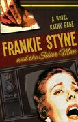 Frankie Styne & the Silver Man