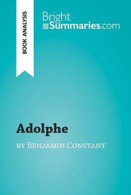 Adolphe by Benjamin Constant (Book Analysis)