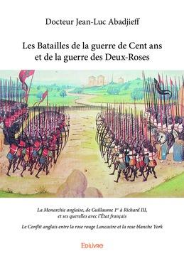 Les Batailles de la guerre de Cent ans et de la guerre des Deux-Roses