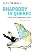 Rhapsody in Quebec