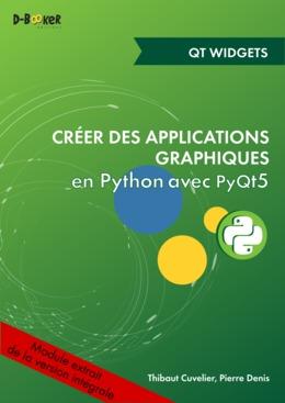 Développement d'une application avec des widgets MODULE EXTRAIT DE Créer des applications graphiques en Python avec PyQt5