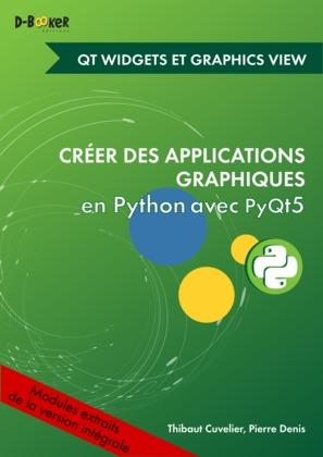 Développement avec des widgets et des vues graphiques MODULE EXTRAIT DE Créer des applications graphiques en Python avec PyQt5