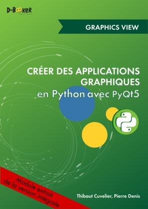 Affichage 2D interactif avec les vues graphiques MODULE EXTRAIT DE Créer des applications graphiques en Python avec PyQt5