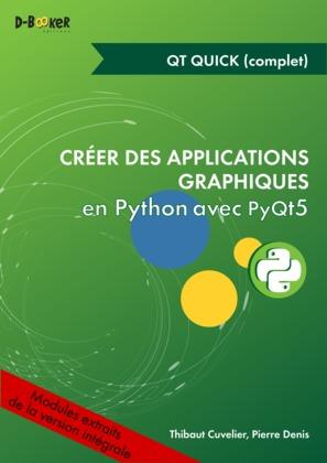 Développement avec Qt Quick (bases et notions avancées) MODULE EXTRAIT DE Créer des applications graphiques en Python avec PyQt5