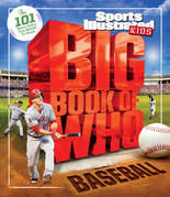 Big Book of WHO Baseball: The 101 Stars Every Fan Needs to Know