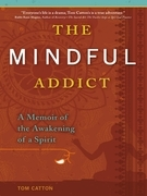 The Mindful Addict