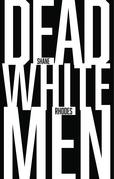 Dead White Men