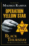 Operation Yellow Star / Black Thursday