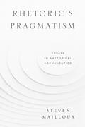 Rhetoric's Pragmatism