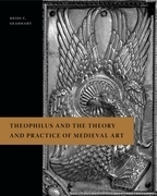Theophilus and the Theory and Practice of Medieval Art