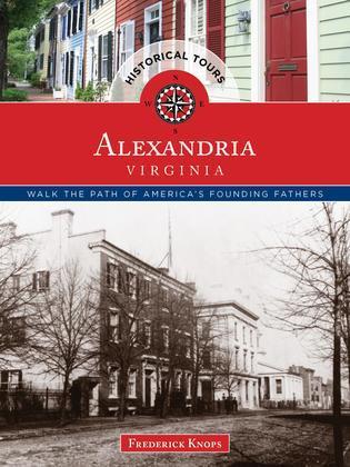 Historical Tours Alexandria, Virginia