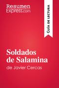 Soldados de Salamina de Javier Cercas (Guía de lectura)