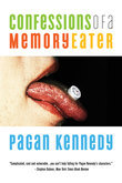 Confessions of a Memory Eater