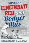 Cincinnati Red and Dodger Blue