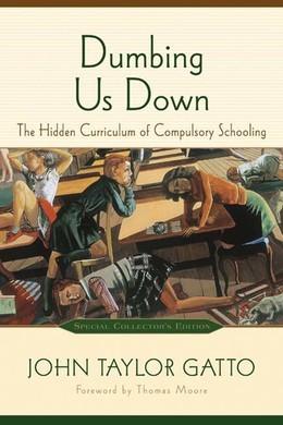 Dumbing Us Down